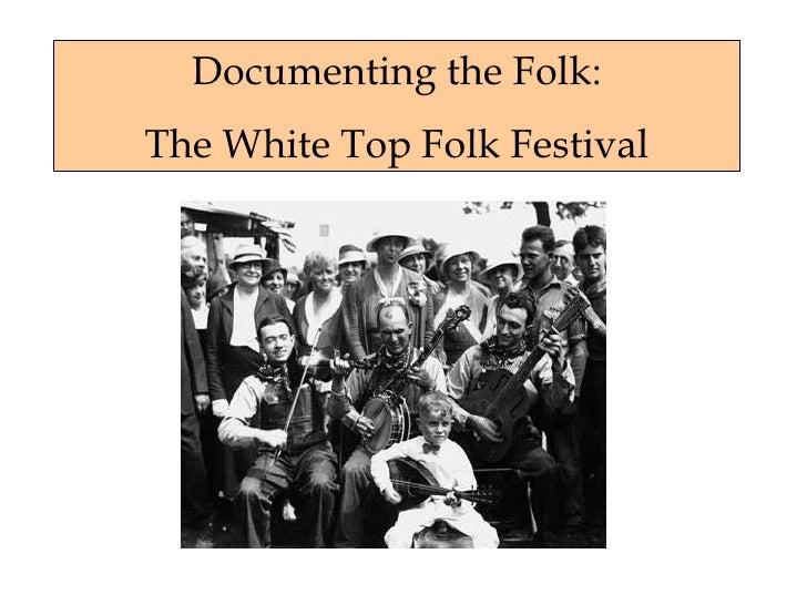 Documenting the Folk: The White Top Folk Festival