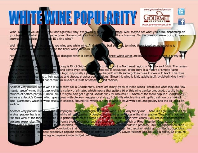 www.gourmetrecipe.com Wine. Not what you do when you don't get your way. What you drink with a fine meal. Well, maybe not ...