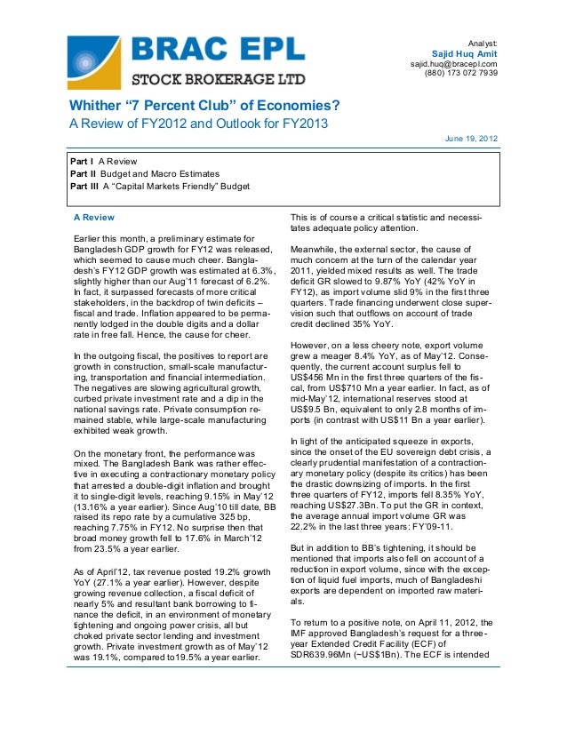 "Analyst:Sajid Huq Amitsajid.huq@bracepl.com(880) 173 072 7939Whither ""7 Percent Club"" of Economies?A Review of FY2012 and ..."