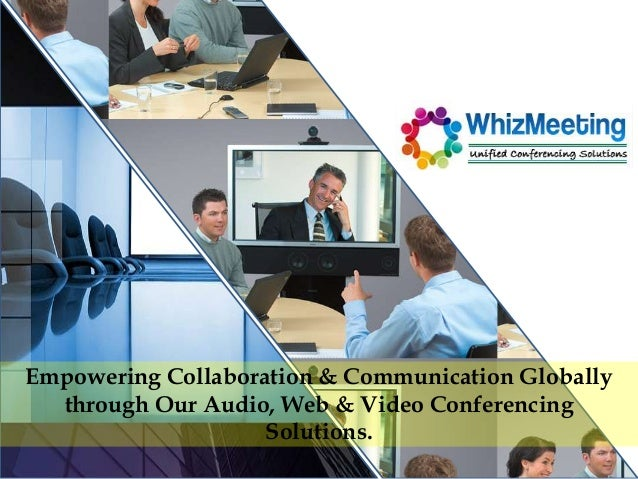 Whiz meeting  unfied conferencing solutions