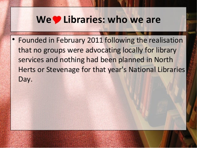 We Heart Libraries presentation to Herts CC