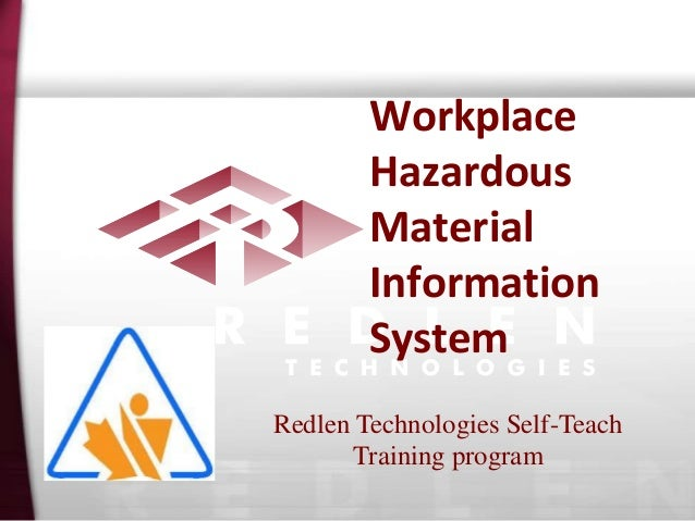 Workplace Hazardous Material Information System Redlen Technologies Self-Teach Training program