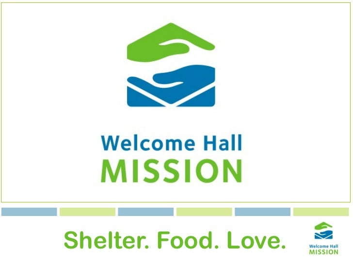 Shelter. Food. Love.