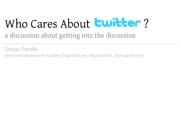 Who Cares About                                                           ? a discussion about getting into the discussion...