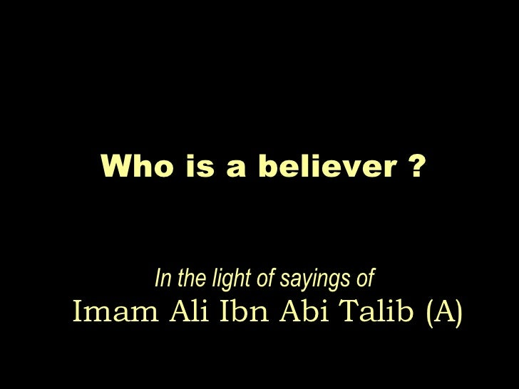 Who is a Believer?