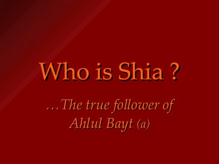 Who is a Shia?