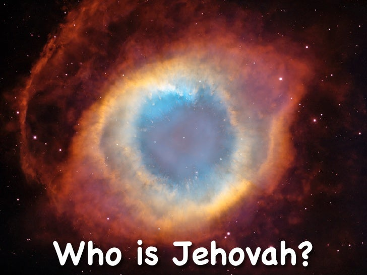 Who is Jehovah?