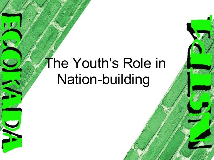 youth as a strength of nation essay The youth shape the nation's futurethe experiences of the youth will shape and  an essay on the role of youth in nation  a source of strength and of.
