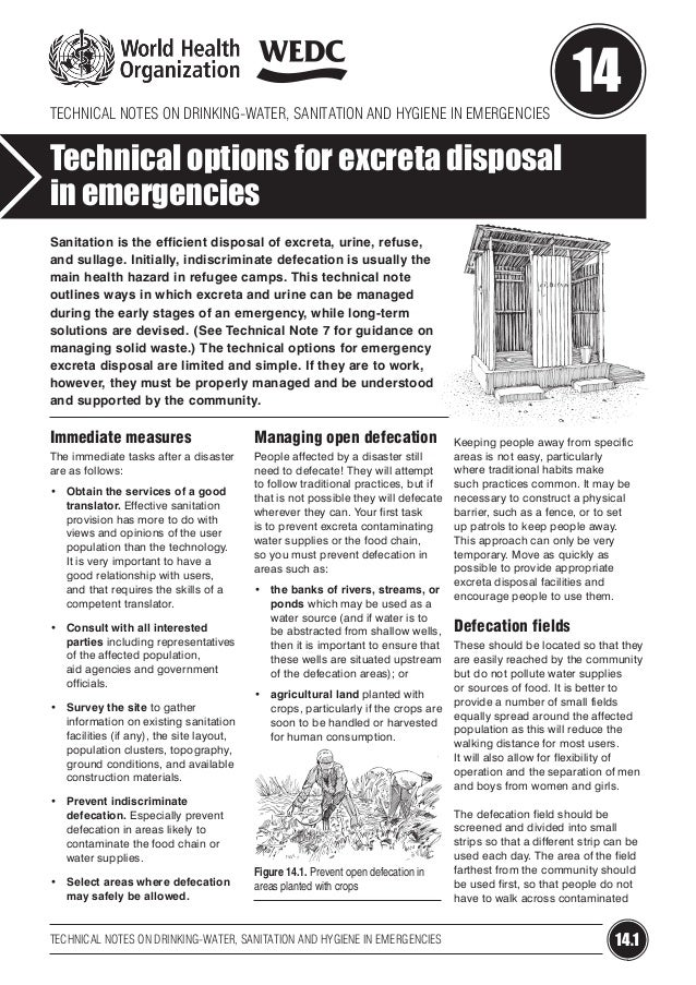 TECHNICAL NOTES ON DRINKING-WATER, SANITATION AND HYGIENE IN EMERGENCIES  14  Technical options for excreta disposal in em...