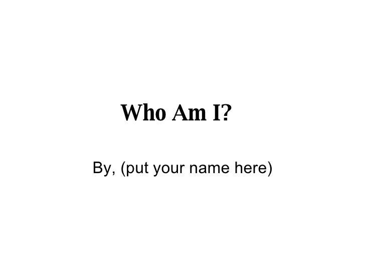 Who+Am+I+Template