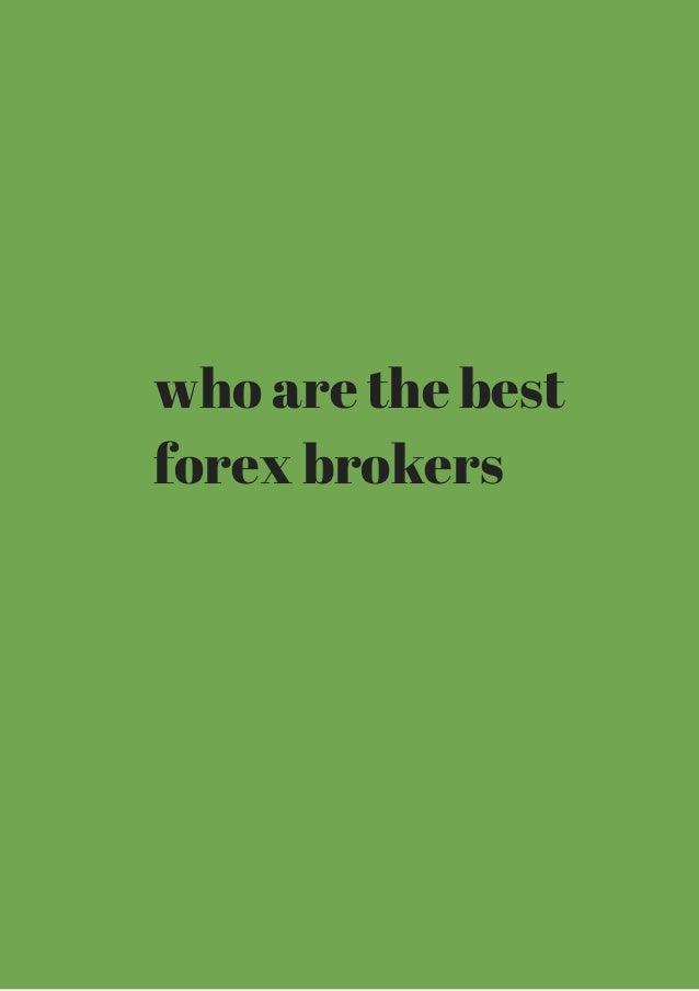 Full forex brokers reviews