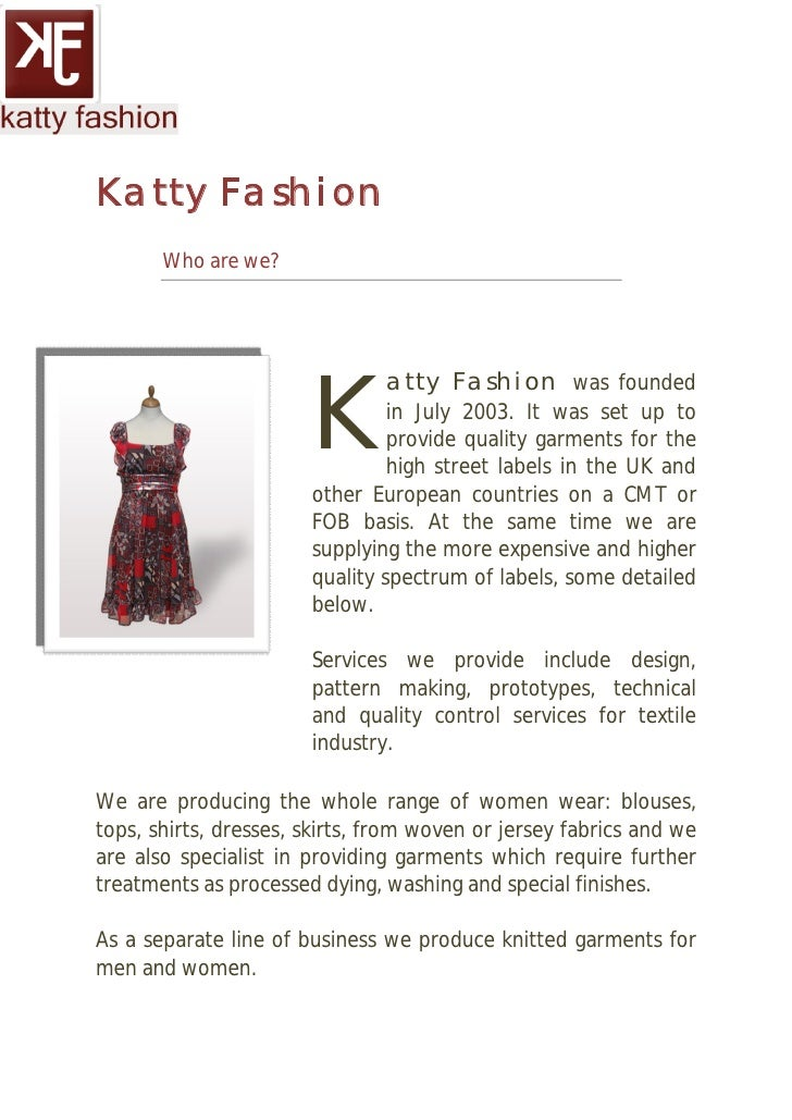 Katty Fashion        Who are we?                            K                                atty Fashion was founded     ...