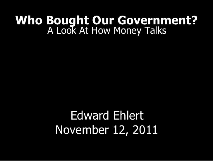 Who Bought Our Government?