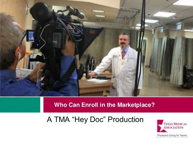 """Who Can Enroll in the Marketplace?  A TMA """"Hey Doc"""" Production"""
