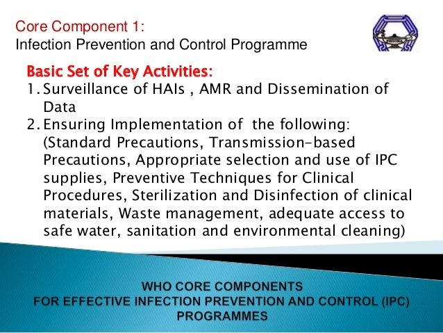 explain the role of organisational procedure in prevention and control of infection in a health or s Practical guidelines for infection control in health care facilities health care workers in the prevention and control of transmissible infections.