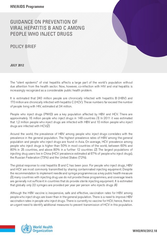 hiv/aids Programme july 2012 Guidance on prevention of viral hepatitis B and C among people who inject drugs Policy Brief ...