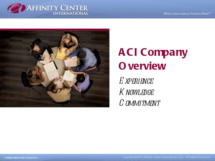 ACI Company Overview Experience Knowledge Commitment