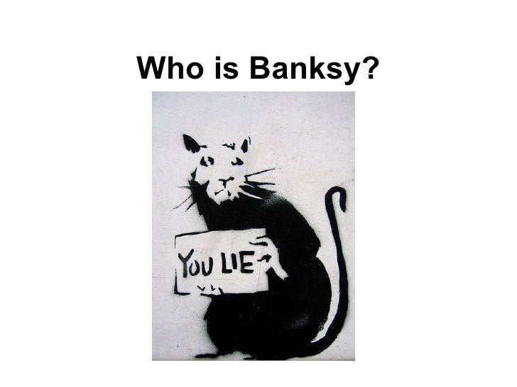 Who is Banksy