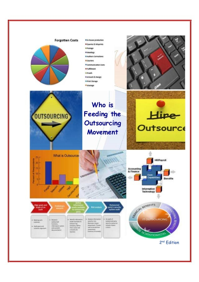 Who is Feeding the Outsourcing Movement  2nd Edition