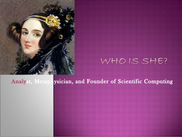 Analyst, Metaphysician, and Founder of Scientific Computing