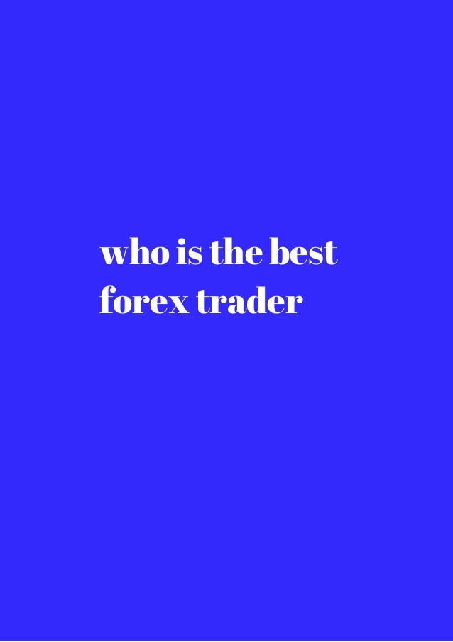 I want to be forex trader