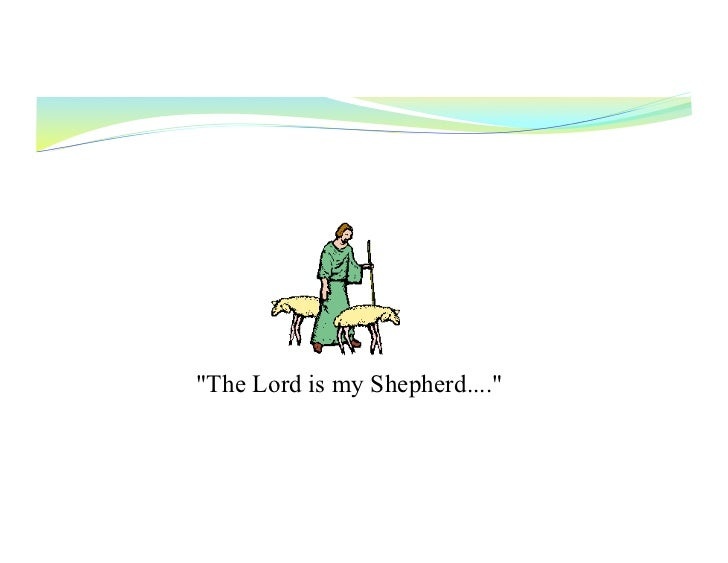 "WhoIsYourDeacon?   ""The Lord is my Shepherd...."""