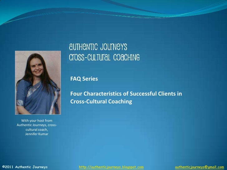 FAQ Series<br />Who I Work With<br />Part 2 of 2<br />Profiles of Successful Clients who Participate in Cross-Cultural Coa...