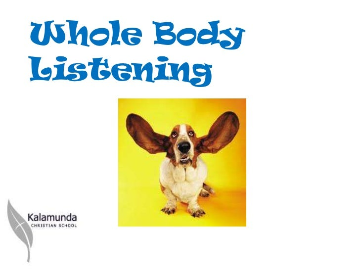 Whole BodyListening