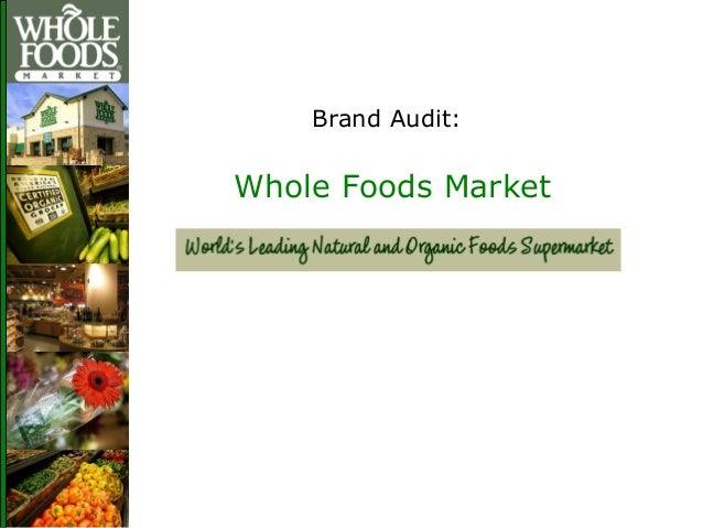 Case Strategic Audit on Whole Foods&nbspTerm Paper