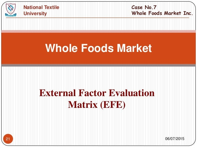 efe matrix for university View 9792930 from acct 525 at kenyatta university exercise 3b develop an efe matrix for hershey company the external factor evaluation (efe) matrix evaluates the external opportunities and.