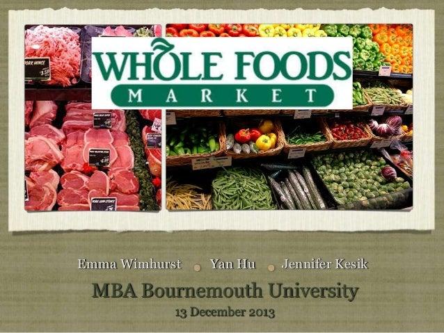 Emma Wimhurst  Yan Hu  Jennifer Kesik  MBA Bournemouth University 13 December 2013