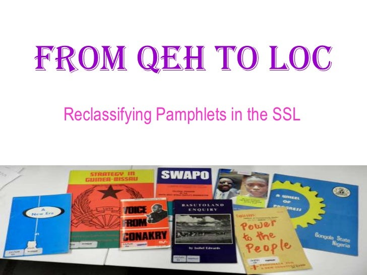 From QEH to LoC<br />Reclassifying Pamphlets in the SSL<br />