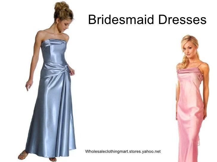 Bridesmaid Dresses Wholesaleclothingmart.stores.yahoo.net