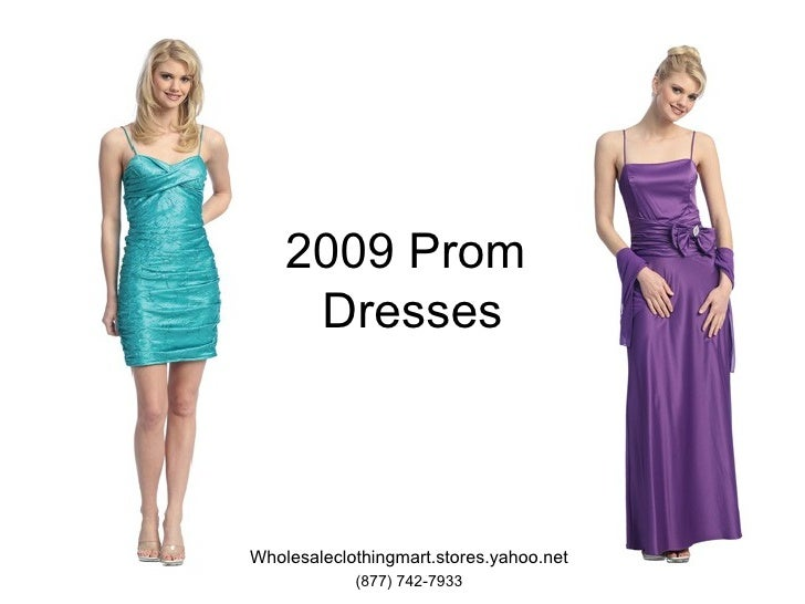 Wholesale 2009 Prom Dresses and Clothing