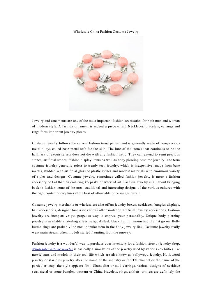 Wholesale China Fashion Costume Jewelry     Jewelry and ornaments are one of the most important fashion accessories for bo...