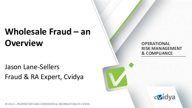 Wholesale Fraud – anOverview                                                      OPERATIONAL                             ...