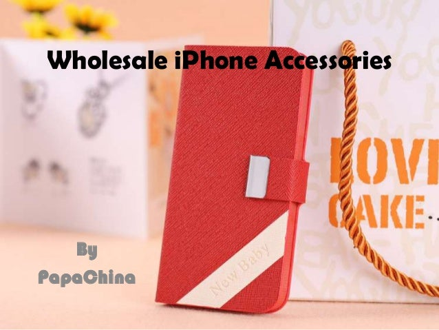 Wholesale iPhone Accessories By PapaChina