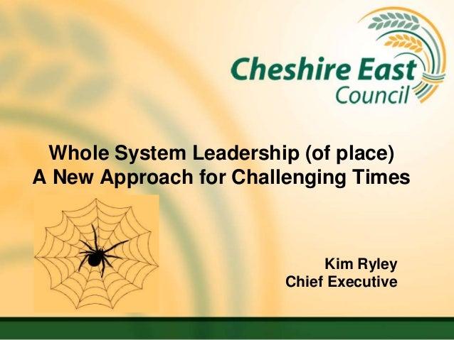 Kim Ryley Whole System Leadership 291112