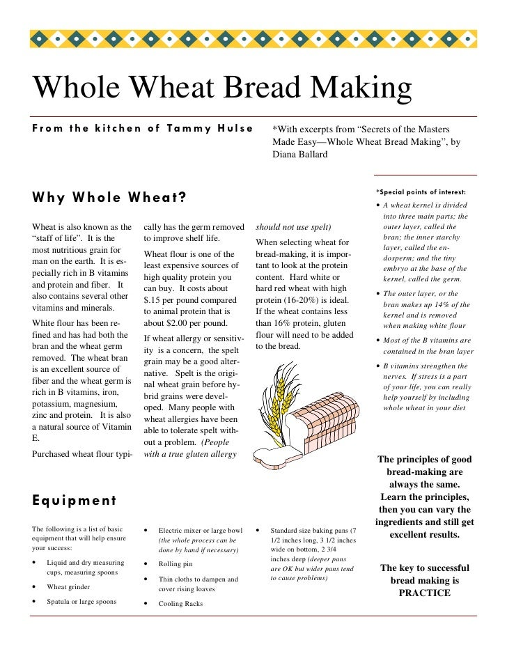 "Whole Wheat Bread Making F r o m t h e k i t c h e n o f Ta m my H u l s e                         *With excerpts from ""Se..."