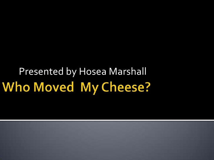who moved my cheese book review pdf