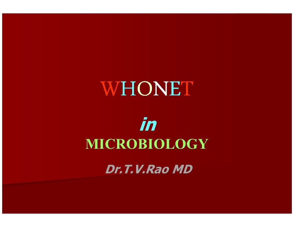 WHONET in Microbiology