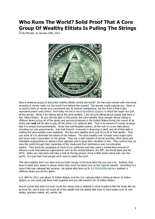 Who Runs The World? Solid Proof That A CoreGroup Of Wealthy Elitists Is Pulling The Strings       By Michael, on January 2...