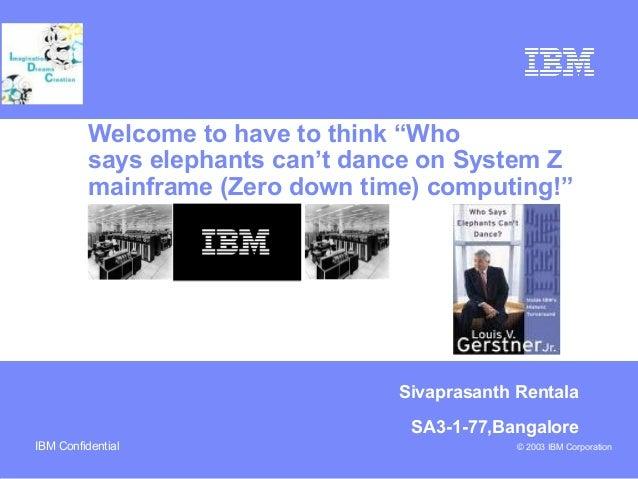 Who says elephants can...