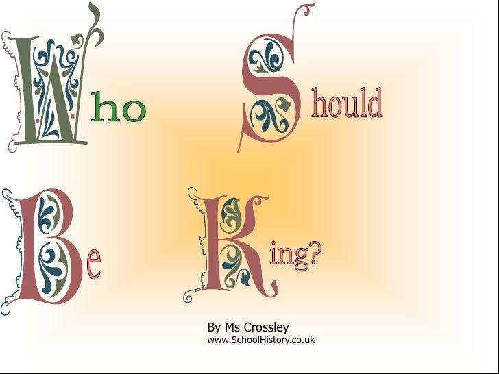 By Ms Crossleywww.SchoolHistory.co.uk