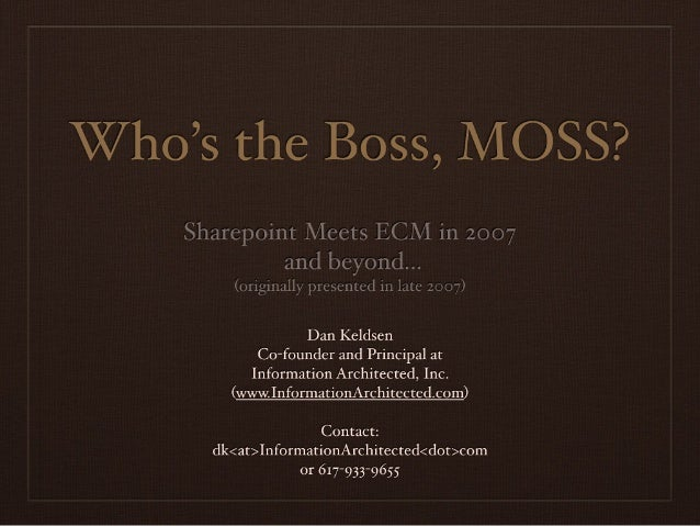 Who's the Boss, MOSS?
