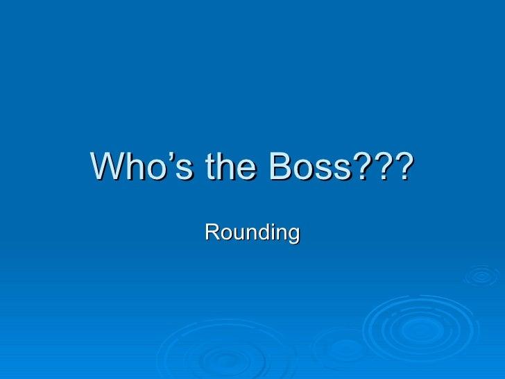 Whos The Boss Rounding