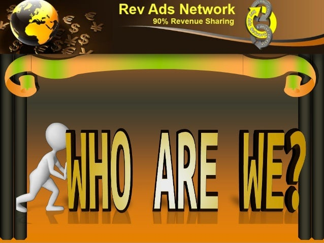 Who & what we are, rev ads network