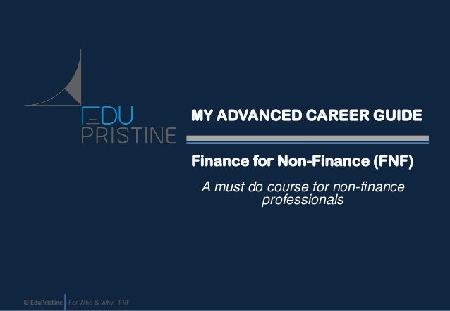 Your Advanced Career Guide - Finance for Non Finance