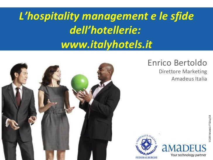 L'hospitality management e le sfide dell'hotellerie: www.italyhotels.it