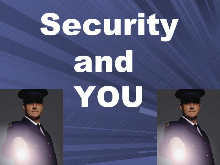 Security  and  YOU